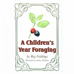 A CHILDREN'S YEAR FORAGING by Reg Giddings published by Arthur H Stockwell - Book Publisher - North Devon