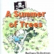 A SUMMER OF TREES by Barbara Robertson published by Arthur H Stockwell - Book Publisher - North Devon