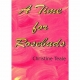 A TIME FOR ROSEBUDS by Christine Teale published by Arthur H Stockwell - Book Publisher - North Devon