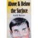 ABOVE AND BELOW THE SURFACE by Keith Barnes published by Arthur H Stockwell - Book Publisher - North Devon