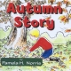 AUTUMN STORY by Pamela H. Norris published by Arthur H Stockwell - Book Publisher - North Devon