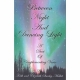 BETWEEN NIGHT AND DANCING LIGHT by Keith & Elizabeth Stanley-Mallet published by Arthur H Stockwell - Book Publisher - North Devon