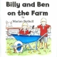 BILLY AND BEN ON THE FARM by Marian Bythell published by Arthur H Stockwell - Book Publisher - North Devon