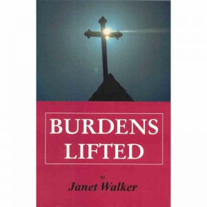 BURDENS LIFTED by Janet Walker published by Arthur H Stockwell - Book Publisher - North Devon