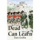 DEAD CAN LEARN by Tom Griffin published by Arthur H Stockwell - Book Publisher - North Devon