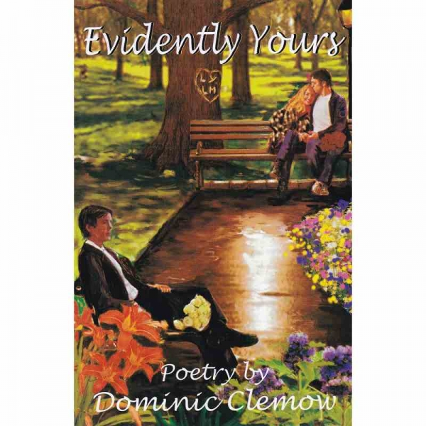 EVIDENTLY YOURS by Dominic Clemow published by Arthur H Stockwell - Book Publisher - North Devon