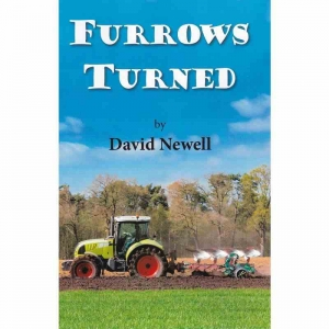 FURROWS TURNED by David Newell published by Arthur H Stockwell - Book Publisher - North Devon