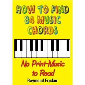 HOW TO FIND 84 MUSIC CHORDS - No Print-Music To Read by Raymond Fricker published by Arthur H Stockwell - Book Publisher - North Devon