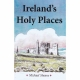 IRELAND'S HOLY PLACES by Michael Sheane published by Arthur H Stockwell - Book Publisher - North Devon