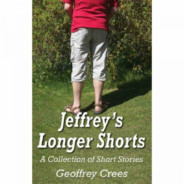 JEFFREY'S LONGER SHORTS by Geoffrey Crees published by Arthur H Stockwell - Book Publisher - North Devon