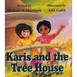 KARIS AND THE TREE HOUSE by Michael A Harrison published by Arthur H Stockwell - Book Publisher - North Devon