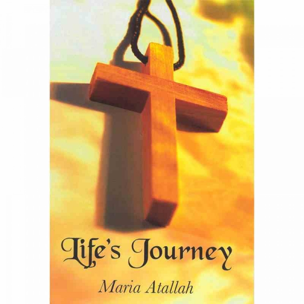 LIFE'S JOURNEY by Maria Atallah published by Arthur H Stockwell - Book Publisher - North Devon