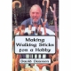 MAKING WALKING STICKS FOR A HOBBY by David Dawson published by Arthur H Stockwell - Book Publisher - North Devon