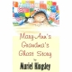 MARY–ANN'S GRANDMA'S GHOST STORY by Muriel Kingsley published by Arthur H Stockwell - Book Publisher - North Devon