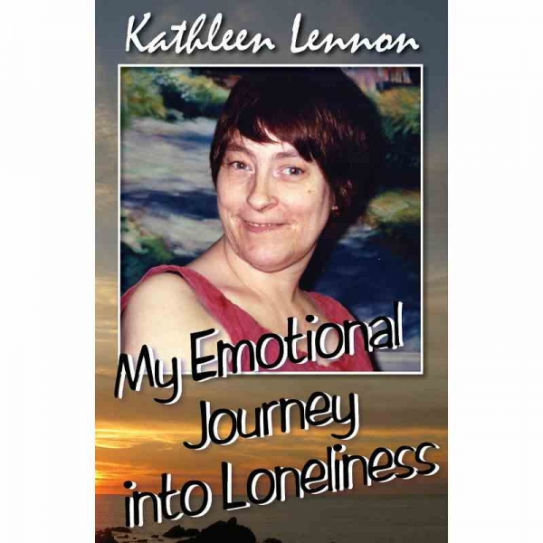MY EMOTIONAL JOURNEY INTO LONELINESS by Kathleen Lennon published by Arthur H Stockwell - Book Publisher - North Devon