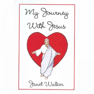 MY JOURNEY WITH JESUS by Janet Walker published by Arthur H Stockwell - Book Publisher - North Devon