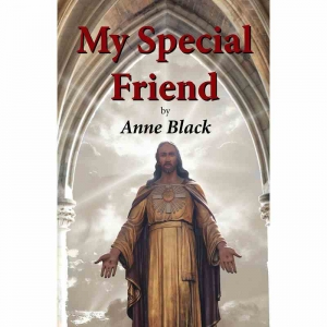 MY SPECIAL FRIEND by Anne Black published by Arthur H Stockwell - Book Publisher - North Devon