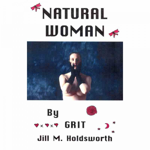 NATURAL WOMAN by Grit (Jill M. Holdsworth) published by Arthur H Stockwell - Book Publisher - North Devon