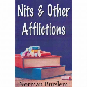 NITS & OTHER AFFLICTIONS by Norman Burslem published by Arthur H Stockwell - Book Publisher - North Devon