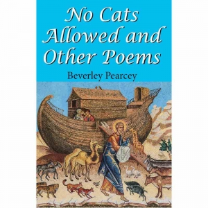 NO CATS ALLOWED AND OTHER POEMS by Beverley Pearcey published by Arthur H Stockwell - Book Publisher - North Devon