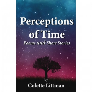 PERCEPTIONS OF TIME - Poems and Short Stories by Colette Littman published by Arthur H Stockwell - Book Publisher - North Devon