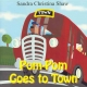 POM-POM GOES TO TOWN by Sandra Christina Shaw published by Arthur H Stockwell - Book Publisher - North Devon