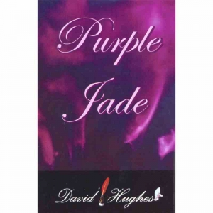 PURPLE JADE by David Hughes published by Arthur H Stockwell - Book Publisher - North Devon