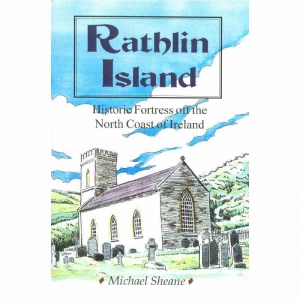 RATHLIN ISLAND by Michael Sheane published by Arthur H Stockwell - Book Publisher - North Devon