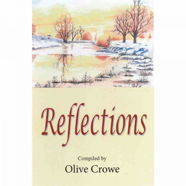 REFLECTIONS by Olive Crowe published by Arthur H Stockwell - Book Publisher - North Devon