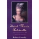 SAINT MARIE ANTOINETTE by Robert Connolly published by Arthur H Stockwell - Book Publisher - North Devon