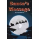 SANTA'S MESSAGE by Auriol Britton published by Arthur H Stockwell - Book Publisher - North Devon