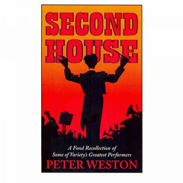 SECOND HOUSE by Peter Weston published by Arthur H Stockwell - Book Publisher - North Devon