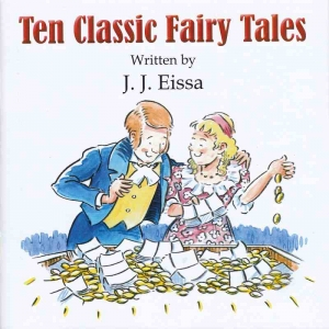 TEN CLASSIC FAIRY TALES by J J Eissa published by Arthur H Stockwell - Book Publisher - North Devon