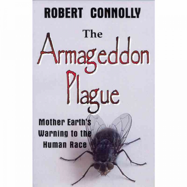 THE ARMAGEDDON PLAGUE by Robert Connolly published by Arthur H Stockwell - Book Publisher - North Devon