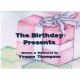 THE BIRTHDAY PRESENTS by Yvonne Thompson published by Arthur H Stockwell - Book Publisher - North Devon