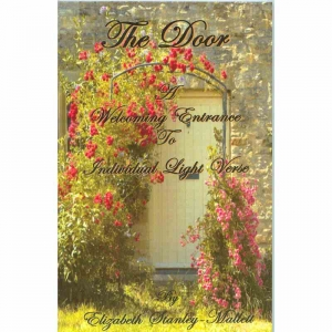 THE DOOR - A Welcoming Entrance to Individual Light Verse by Elizabeth Stanley-Mallett published by Arthur H Stockwell - Book Publisher - North Devon