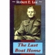 THE LAST BOAT HOME by Robert E. Lee published by Arthur H Stockwell - Book Publisher - North Devon