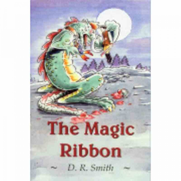 THE MAGIC RIBBON by D R Smith published by Arthur H Stockwell - Book Publisher - North Devon