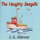 THE NAUGHTY SEAGULLS by L G Alderson published by Arthur H Stockwell - Book Publisher - North Devon