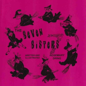 THE SEVEN SISTERS by Rosemary Dring published by Arthur H Stockwell - Book Publisher - North Devon