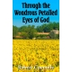THROUGH THE WONDROUS PETALLED EYES OF GOD by Robert Connolly published by Arthur H Stockwell - Book Publisher - North Devon