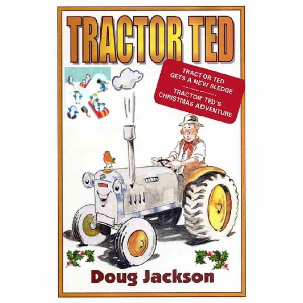 TRACTOR TED by Doug Jackson published by Arthur H Stockwell - Book Publisher - North Devon