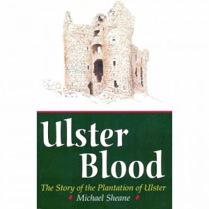 ULSTER BLOOD by Michael Sheane published by Arthur H Stockwell - Book Publisher - North Devon