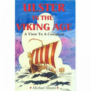 ULSTER IN THE VIKING AGE by Michael Sheane published by Arthur H Stockwell - Book Publisher - North Devon