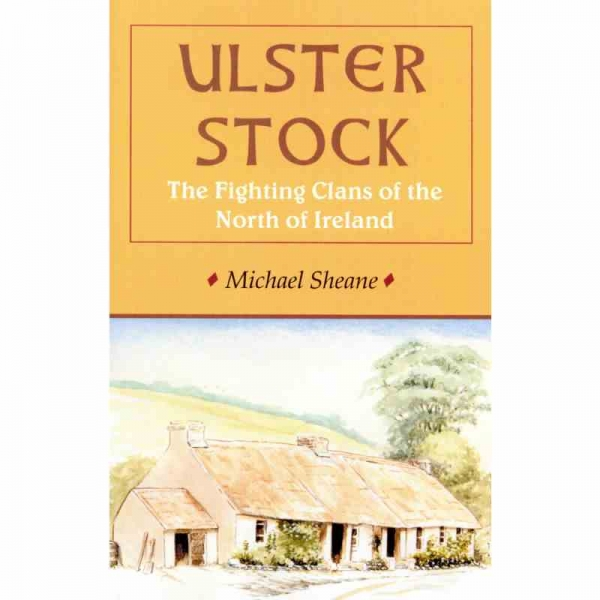 ULSTER STOCK by Michael Sheane published by Arthur H Stockwell - Book Publisher - North Devon
