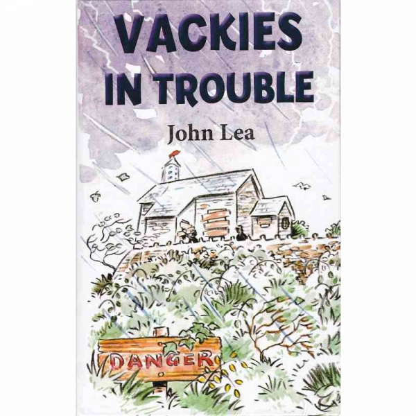 VACKIES IN TROUBLE by John Lea published by Arthur H Stockwell - Book Publisher - North Devon