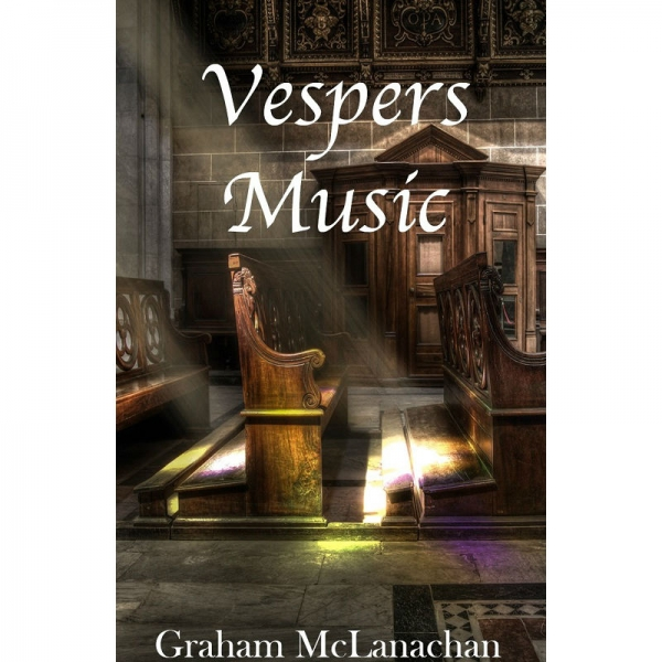 VESPERS MUSIC by Graham McLanachan published by Arthur H Stockwell - Book Publisher - North Devon