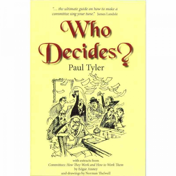 WHO DECIDES? by Paul Tyler published by Arthur H Stockwell - Book Publisher - North Devon