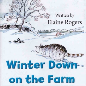 WINTER DOWN ON THE FARM by Elaine Rogers published by Arthur H Stockwell - Book Publisher - North Devon